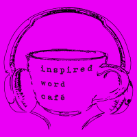 Inspired Word Café (podcast)